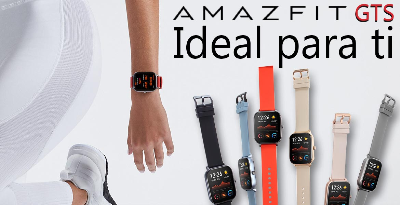 Amazfit GTS ideal para ti